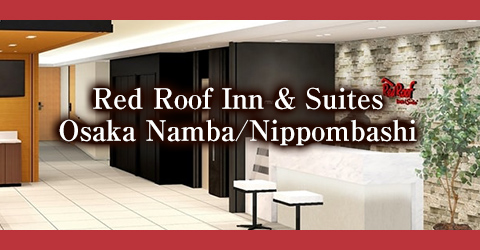 Red Roof Inn & Suites Osaka Namba/Nippombashi